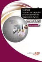 manual de turismo para agentes emprendedores de negocio en pymes (formacion para el empleo)-9788499373171