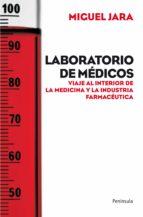 laboratorio de médicos (ebook)-miguel jara-9788499424071