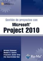 gestión de proyectos con microsoft project 2010-antonio colmenar-9788499640471