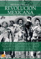 breve historia de la revolucion mexicana-francisco martinez hoyos-9788499677071
