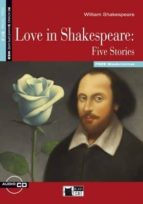 love in shakespeare: five stories. book + cd 9788853010971