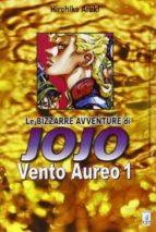 vento aureo. le bizzarre avventure di jojo vol.1-hirohiko araki-9788864203171