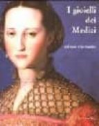 i gioielli dei medici: dal vero e in ritratto maria (ed.) sframeli 9788883471971