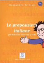 le preposizioni italiane: grammatica, esercizi, giochi-alessandro di giuli-9788886440271