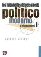 los fundamentos del pensamiento politico moderno i: el renacimien to-quentin skinner-9789681616571