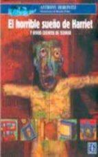 el horrible sueño de harriet y otros cuentos de terror-anthony horowitz-9789681663971