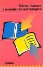 Como planear la enseñanza estrategica por R. quesada MOBI FB2 978-9681861971