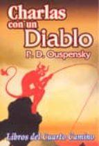 CHARLAS CON UN DIABLO: LIBROS DEL CUARTO CAMINO | P. D. OUSPENSKY ...