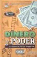 dinero y poder: la historia de los negocios-howard means-9789702403371
