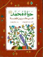 la vida de mahoma en 20 cuentos-abdel tawwab y.-9789770905371