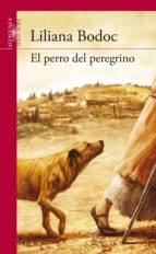 el perro del peregrino (ebook)-liliana bodoc-9789870429371