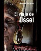 el viaje de ossei-manuel de juan-9789895104871