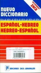nuevo diccionario español hebreo / hebreo español 9980000008071