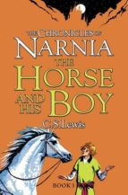 the chronicles of narnia 3: the horse and his boy c.s. lewis 9780007323081