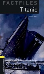 oxford bookworms 1 factfiles titanic mp3 pack tim vicary 9780194620581