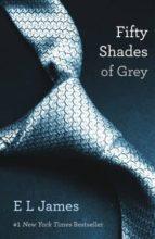 El libro de Fifty shades of grey (i) autor E.L. JAMES DOC!