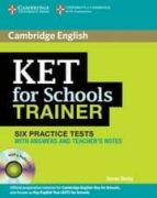 ket for schools trainer with answers and audio cds (2)-karen saxby-9780521132381