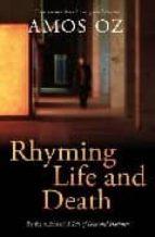 rhyming life and death-amos oz-9780701182281