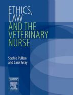 e-book ethics, law and the veterinary nurse (ebook)-sophie pullen-carol gray-9780702035081
