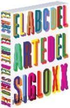 el abc del arte del siglo xx 9780714898681