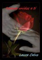 poemas unidos a ti (ebook) laura calvo 9781326192181