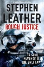 rough justice-stephen leather-9781444700381