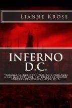 inferno d.c. (ebook)-lianne kross-9781493556281