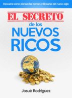 el secreto de los nuevos ricos (ebook)-josue rodriguez-9781682120781