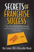 secrets of franchise success (ebook)-marc camras-melissa hart woods-9781941870181