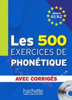 les 500 exercices de phonetique + cd - avec corriges-9782011556981
