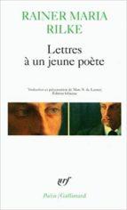 lettres à un jeune poète (edition bilingue) rainer maria rilke 9782070327881