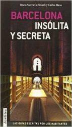 barcelona insolita secreta 9782361950781