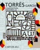 Joaquim torres-garcia: composition universelle 978-2858509881 FB2 MOBI EPUB por Sophie curtil