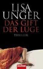 das gift der lüge (ebook)-lisa unger-9783641162481