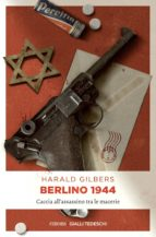 berlino 1944 (ebook)-harald gilbers-9783960411581