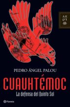 cuauhtémoc (ebook)-pedro angel palou-9786070707681