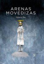 arenas movedizas-octavio paz-9786071623881