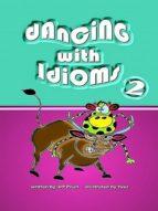 dancing with idioms 2 (ebook) wp phan 9786162222481