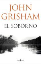 el soborno (ebook)-john grisham-9788401018381