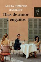 dias de amor y engaño-alicia gimenez bartlett-9788408068181