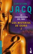 la conspiracion del mal (el misterio de osiris ii) christian jacq 9788408069881