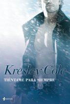 tientame para siempre (los inmortales de la oscuridad nº 7)-kresley cole-9788408095781