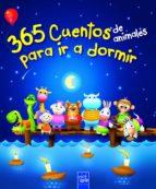 365 cuentos de animales para ir a dormir 9788408116981