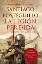 la legion perdida: el sueño de trajano (vol. 3)-santiago posteguillo-9788408167181