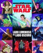 star wars: rumbo a los ultimos jedi: lado luminoso vs lado oscuro : cuento 9788408178781