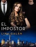 el impostor (ebook) lina galan 9788408205081