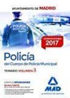 policía del cuerpo de policía municipal del ayuntamiento de madrid. temario volumen 3 9788414207581