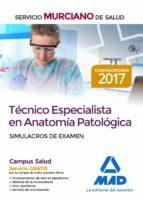 técnico especialista en anatomía patológica del servicio murciano de salud. simulacros de examen-9788414213681