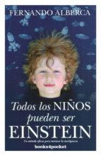 todos los niños pueden ser einstein (b4p) fernando alberca de castro 9788415139881