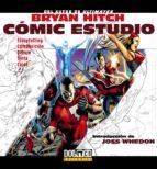 bryan hitch: comic studio-bryan hitch-9788415201281